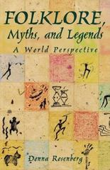 Folklore, Myths, and Legends: A World Perspective, Softcover Student Edition 1st Edition 9780844257846 0844257842