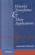 Wavelet Transforms and Their Applications 1st edition 9780817642044 0817642048