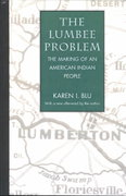 The Lumbee Problem 1st Edition 9780803261976 0803261977