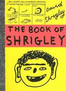 The Book of Shrigley 0 9780811851220 0811851222