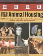 How to Build Animal Housing 0 9781580175272 1580175279