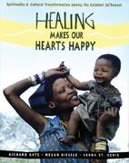 Healing Makes Our Hearts Happy 1st Edition 9780892815579 0892815574