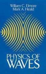 Physics of Waves 0 9780486649269 0486649261