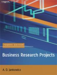 Business Research Projects 4th edition 9781844800827 1844800822
