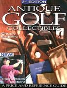 Antique Golf Collectibles 3rd edition 9780873496728 0873496728