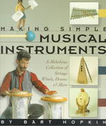 Making Simple Musical Instruments 0 9781579900489 1579900488