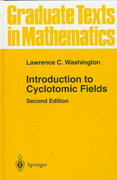 Introduction to Cyclotomic Fields 2nd edition 9780387947624 0387947620