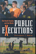 Public Executions 1st edition 9780275993078 0275993078