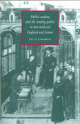 Public Reading and the Reading Public in Late Medieval England and France 0 9780521673518 0521673518