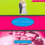White Weddings 2nd Edition 9780415951333 041595133X