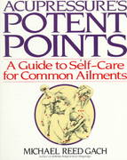 Acupressure's Potent Points 1st Edition 9780553349702 0553349708