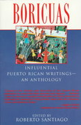 Boricuas: Influential Puerto Rican Writings - An Anthology 1st Edition 9780345395023 0345395026