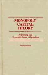 Monopoly Capital Theory 0 9780313274022 0313274029