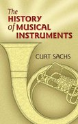 The History of Musical Instruments 0 9780486452654 0486452654