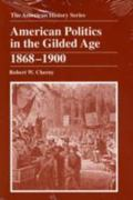 American Politics in the Gilded Age 1st edition 9780882959337 0882959336