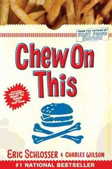 Chew on This 1st Edition 9780618593941 0618593942