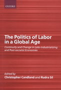 The Politics of Labor in a Global Age 0 9780199241149 0199241147