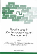 Flood Issues in Contemporary Water Management 1st edition 9780792364511 0792364511