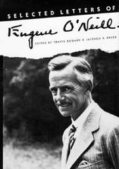 Selected Letters of Eugene O`Neill 0 9780300043747 0300043740