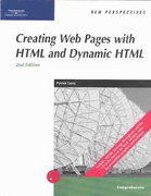 New Perspectives on Creating Web Pages with HTML and Dynamic HTML, 2nd Edition 2nd edition 9780619187194 0619187190