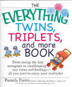 The Everything Twins, Triplets, and More Book 0 9781593373269 1593373260