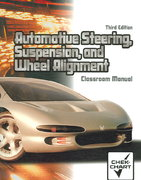 Automotive Steering, Suspension, and Wheel Alignment Package 3rd edition 9780131184787 0131184784