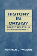 History in Crisis? Recent Directions in Historiography 1st edition 9780139032059 0139032053