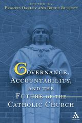 Governance, Accountability, and the Future of the Catholic Church 1st edition 9780826415776 0826415776