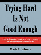Trying Hard Is Not Good Enough 1st Edition 9781412063975 1412063973