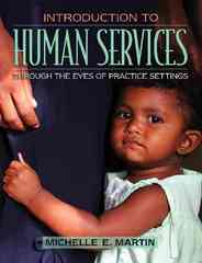 Introduction to Human Services 1st edition 9780205439614 0205439616