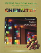 Solutions Manual for Chemistry: Molecules Matter and Change, Fourth Edition 4th edition 9780716734376 0716734370