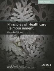 Principles of Healthcare Reimbursement 4th Edition 9781584263401 1584263407
