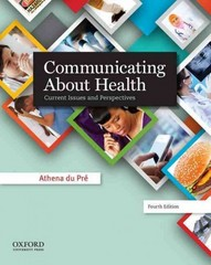 Communicating About Health 4th Edition 9780199990276 0199990271