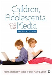 Children, Adolescents, and the Media 3rd Edition 9781483301822 1483301826