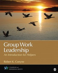 Group Work Leadership 1st Edition 9781483300856 1483300854
