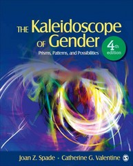 The Kaleidoscope of Gender 4th Edition 9781452205410 1452205418