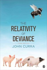 The Relativity of Deviance 3rd Edition 9781452202624 1452202621
