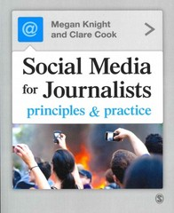 Social Media for Journalists 1st Edition 9781446211137 1446211134