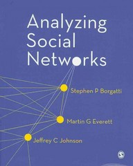 Analyzing Social Networks 1st Edition 9781446247419 1446247414