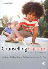 Counselling Children 4th Edition 9781446256541 1446256545