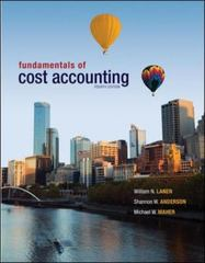Fundamentals of Cost Accounting 4th Edition 9780078025525 0078025524