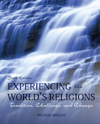 Experiencing the World's Religions Loose Leaf 6th edition 9780077434908 0077434900