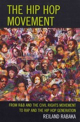 Hip Hop Movement 1st Edition 9780739182437 0739182439
