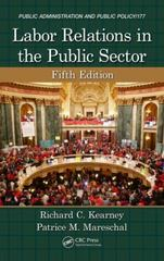 Labor Relations in the Public Sector, Fifth Edition 5th Edition 9781466579521 1466579528