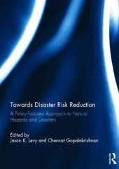 Towards Disaster Risk Reduction 1st Edition 9781317850106 1317850106