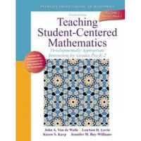 Teaching Student-Centered Mathematics 2nd Edition 9780132824828 0132824825