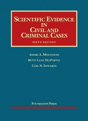Scientific Evidence in Civil and Criminal Cases 6th Edition 9781609300661 1609300661