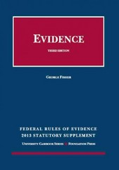 Federal Rules of Evidence Statutory Supplement 2013 3rd Edition 9781609303310 1609303318