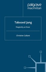 Tabooed Jung: Marginality as Power 1st Edition 9780230373761 0230373763