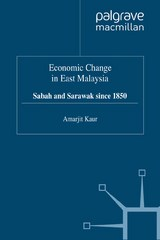 Economic Change in East Malaysia 1st Edition 9780230377097 0230377092